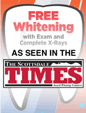 Scottsdale Free Whitening with Exam and X-Rays